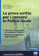 La prova scritta per i concorsi in Polizia Locale