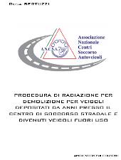 Procedura di radiazione veicoli depositati presso il centro di soccorso stradale