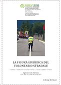 La figura giuridica del volontario stradale