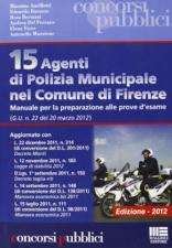 15 Agenti di Polizia municipale nel comune di Firenze