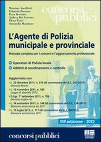 Agente di polizia municipale e provinciale